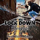 Lock Down by Afropapi