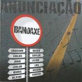 Anunciação by BandAxé