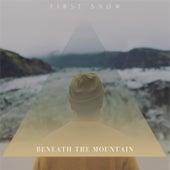First Snow de Beneath the Mountain