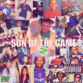 Son Of The Game 2 by Sir James