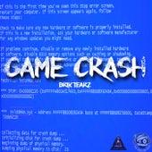 GAME CRASH by Brik Tearz