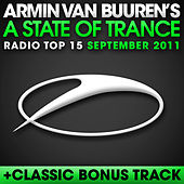 A State Of Trance Radio Top 15 - September 2011 by Various Artists