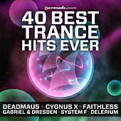 40 Best Trance Hits Ever von Various Artists