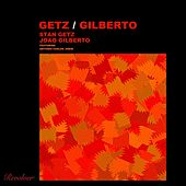 Getz / Gilberto by Stan Getz