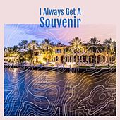 I Always Get a Souvenir by Skeets McDonald, Ray Price, Hank Williams, Don Gibson, Faron Young, Shirley Collins, Ginny Hawker