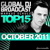 Global DJ Broadcast Top 15 - October 2011 de Various Artists