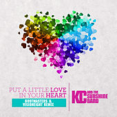 Put A Little Love In Your Heart RMX de KC & the Sunshine Band