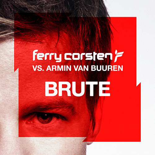 Brute by Ferry Corsten