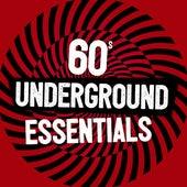 60s Underground Essentials by Various Artists