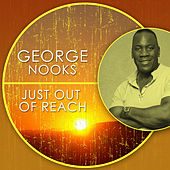 Just Out of Reach de George Nooks