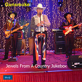 Jewels from a Country Jukebox by Gunsmoke