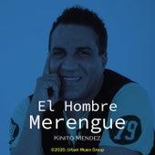 El Hombre Merengue de Kinito Méndez