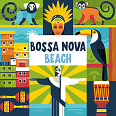 Bossa Nova Beach by Various Artists