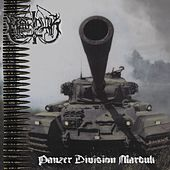 Panzer Division Marduk (Remastered) by Marduk