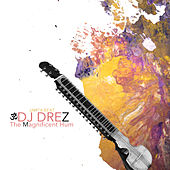 The Magnificent Hum by DJ Drez