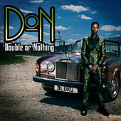 Double Or Nothing by D Double E