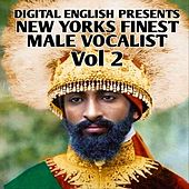 Digital English Presents New York's Finest Male Vocalist, Vol. 2 by GLEN BROWN, LIN STRONG, WILLOW WILSON, DONNA V, Calvin Incline, GLEN WASHINGTON, DON ANGELO, COLLIE BUD