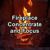 Fireplace Concentrate and Focus de Christmas Music