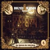 Holmes & Watson Mysterys Teil 5 - Das Anwesen des Schreckens de Holmes & Watson