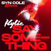 Say Something (Syn Cole Remix) de Kylie Minogue