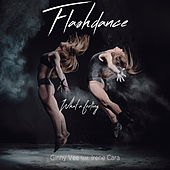 Flashdance (What a Feeling) by Ginny Vee