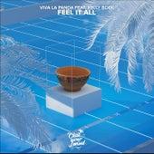 Feel It All (feat. Kelly Boek) by Viva La Panda