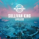 Lifeless by Sullivan King