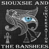 In Conversation by Siouxsie and the Banshees