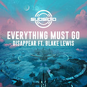 Disappear de Everything Must Go