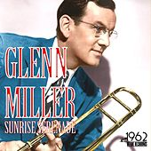 Sunrise Serenade by Glenn Miller