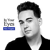 In Your Eyes de Alex Angelo