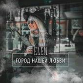 Город нашей любви von Elen
