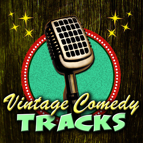 Vintage Comedy Tracks de Various Artists