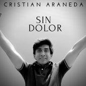 SIN DOLOR de Cristian Araneda
