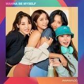 WANNA BE MYSELF by MAMAMOO