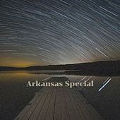 Arkansas Special by Various Artists