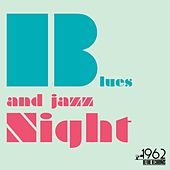 Blues and Jazz Night by Various Artists