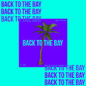 Back To The Bay by Core The Kidd
