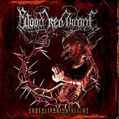 Brutalitarian Regime by Blood Red Throne