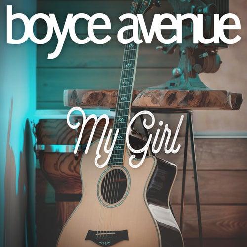 My Girl de Boyce Avenue