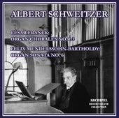 Franck: 3 Chorals for Organ – Mendelssohn: Organ Sonata No. 6 in D Minor, Op. 65 No. 6, MWV W 61 by Albert Schweitzer