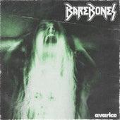 Avarice by Barebones