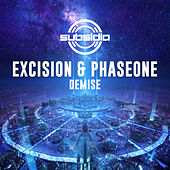 Demise by Excision