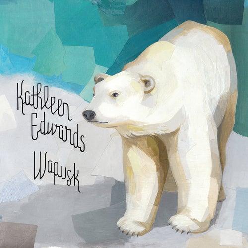 Wapusk by Kathleen Edwards