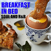 Breakfast In Bed Soul And R&B by Various Artists