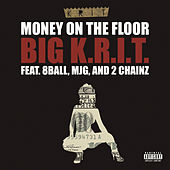 Money On The Floor by Big K.R.I.T.