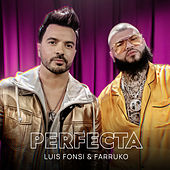 Perfecta (feat. Farruko) by Luis Fonsi