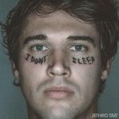 I Don't Sleep by Jethro Tait