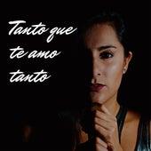 Tanto Que Te Amo Tanto by Jessy N
