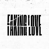 Faking Love: The Remixes EP de Tommee Profitt